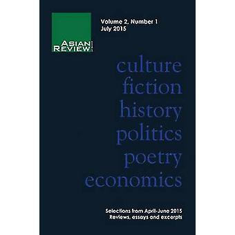 Asian Review of Books Volume 2 Number 1 July 2015 by Gordon & Peter