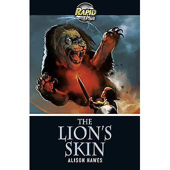 Rapid Plus 3B The Lion's Skin by Alison Hawes - 9780435070724 Book