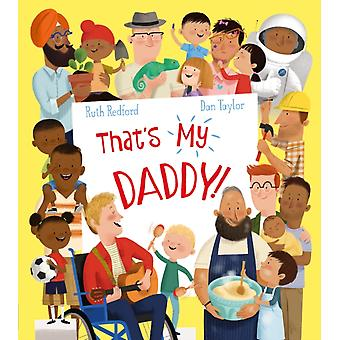 Thats My Daddy by Ruth Redford