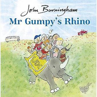 Mr Gumpy's Rhino by John Burningham - 9780857552013 Book