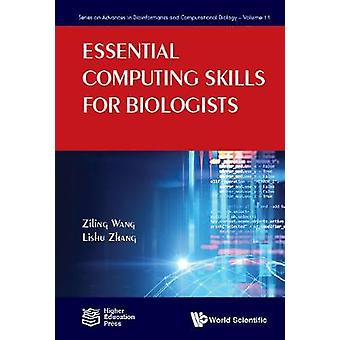 Essential Computing Skills For Biologists by Fenglou Mao - 9781848169