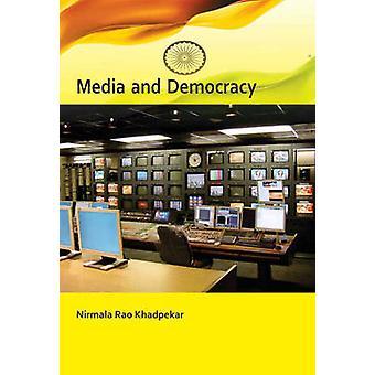 Media and Democracy by Nirmala Rao Khandpekar - 9788131427286 Book