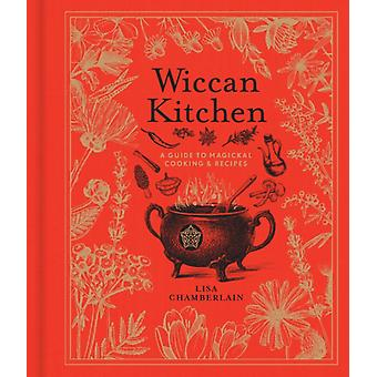 Wiccan Kitchen by Lisa Chamberlain