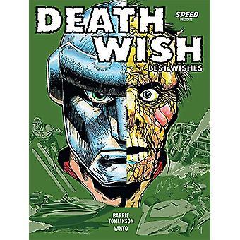 Deathwish Volume 1 - Best Wishes by Barrie Tomlinson - 9781781086803 B