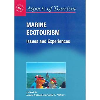 Marine Ecotourism - Issues and Experiences by Brian Garrod - 978187315
