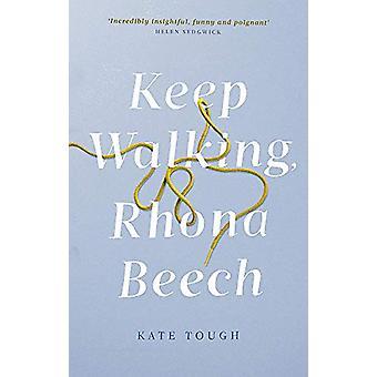Keep Walking Rhona Beech by Kate Tough - 9780349143651 Book
