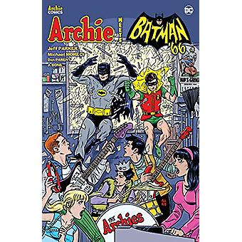 Archie Meets Batman '66 by Jeff Parker - 9781682558478 Book