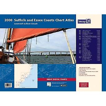 2000 Chart Atlas - Suffolk and Essex Lowestoft to River Crouch by Imra