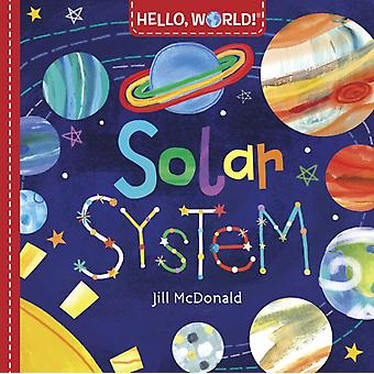 Hello World Solar System von Jill McDonald