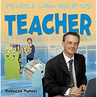 Teacher by Rebecca Hunter - 9781783881161 Book