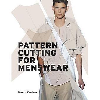Patternmaking for Menswear by Gareth Kershaw - 9781780670164 Book