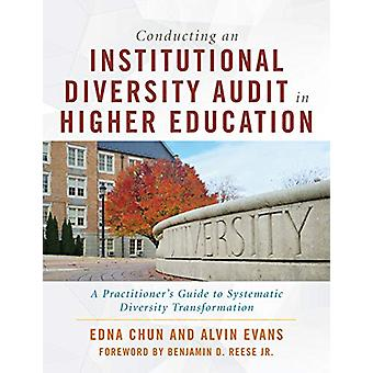 Conducting an Institutional Diversity Audit in Higher Education - A Pr