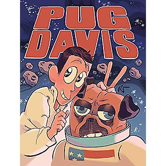 Pug Davis by Rebecca Sugar - 9781949889918 Book