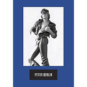 Peter Berlin - Icon by Peter Berlin - 9788862086554 Book