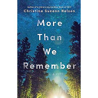 More Than We Remember by Christina Suzann Nelson - 9780764235382 Book