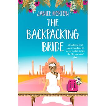 The Backpacking Bride by Janice Horton