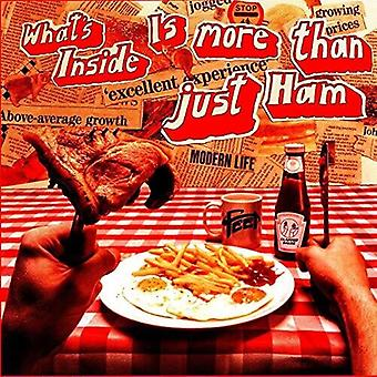 What's Inside Is More Than Just Ham [Vinyl] USA import