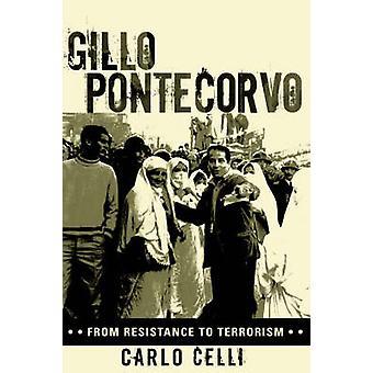 Gillo Pontecorvo - Da Resistência ao Terrorismo por Carlo Celli - 97808