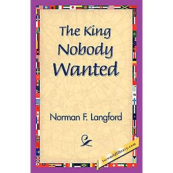 The King Nobody Wanted by Norman Langford - 9781421832159 Book