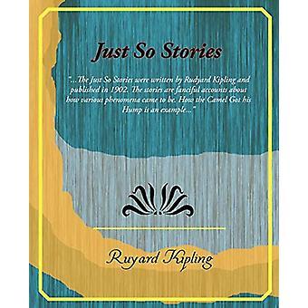 Just So Stories by Ruyard Kipling - 9781605974545 Book