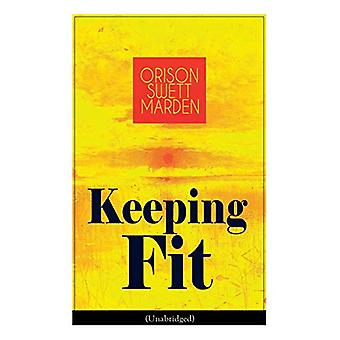 Keeping Fit (Unabridged) - How to Maintain Perfect Balance of Mind and