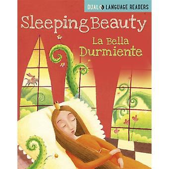 Dual Language Readers Sleeping Beauty Bella Durmiente von Anne Walter