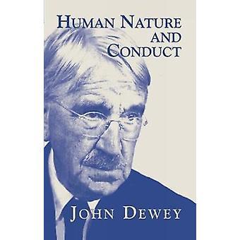 Menschliche Natur und Verhalten von John Dewey