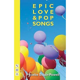 Epic Love and Pop Songs de Phoebe EclairPowell