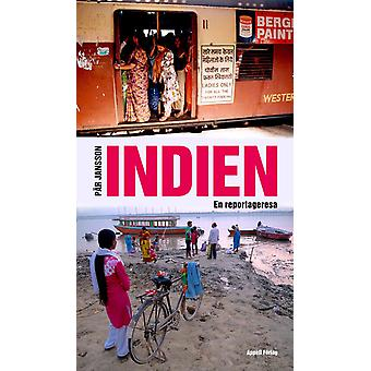 India: A reportage trip 9789198327588