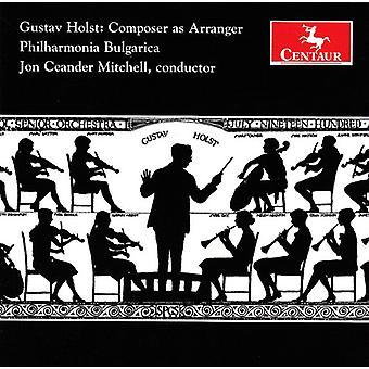 Holst/Purcell - Gustav Holst: Composer as Arranger [CD] USA import