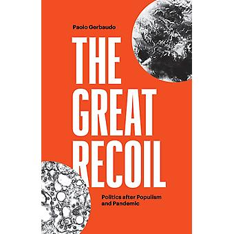 The Great Recoil by Paolo Gerbaudo