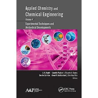 Química Aplicada e Ingeniería Química Volumen 4 Técnicas Experimentales y Desarrollos Metódicos
