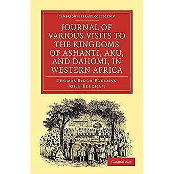 Dziennik różnych wizyt w królestwach Aszanti, Aku i Dahomi w Afryce Zachodniej