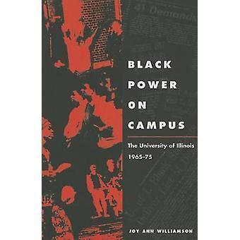 Black Power auf dem Campus - der University of Illinois - 1965-75 durch Freude ein