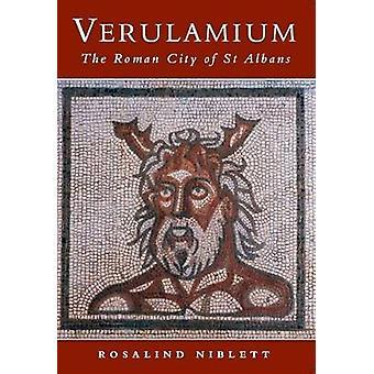 Verulamium - The Roman City of St Albans by Rosalind Niblett - 9780752