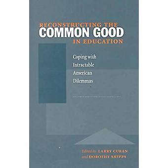 Jälleenrakentaminen yhteisen hyvän koulutus - selviytyminen hankala