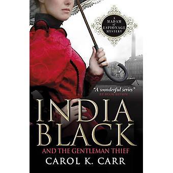 Indien svart och Gentleman tjuven - en fru av spionage mysterium av