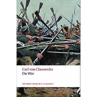 On War by Carl von Clausewitz - Michael Howard - Peter Paret - 978019