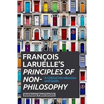 Filosofian ei - kriittinen kaip Francois Laruelle periaatteet