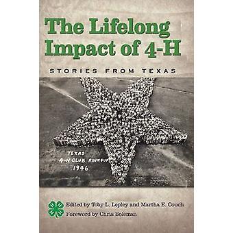De levenslange gevolgen van 4-H - verhalen uit Texas door Chris Boleman - Tob