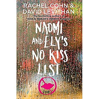 Naomi och Ely's No Kiss lista