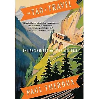 Tao av resor: Enlightenments från livet på vägen