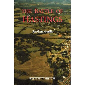 The Battle of Hastings: Sources and Interpretations (Warfare in History)