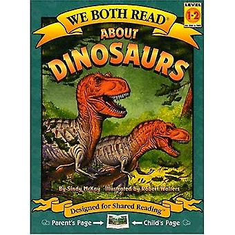 About Dinosaurs (We Both Read Series)