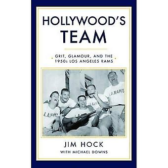 Hollywood's Team: Grit, Glamour, and the 1950s Los Angeles Rams