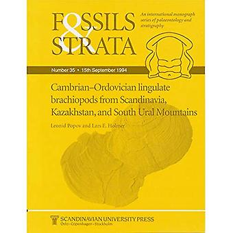 Camrian-ordovician Linguate Brachiopods from Scandinavia, Kazakhstan and South Ural Mountains (Fossils and Strata...