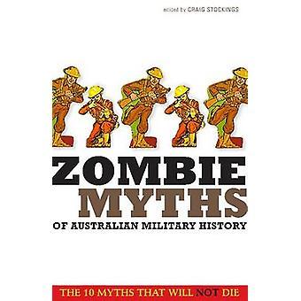 Zombie myter av Australiens militär historia av Craig strumpor - 9781