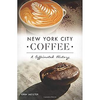 New York City Coffee: A Caffeinated History