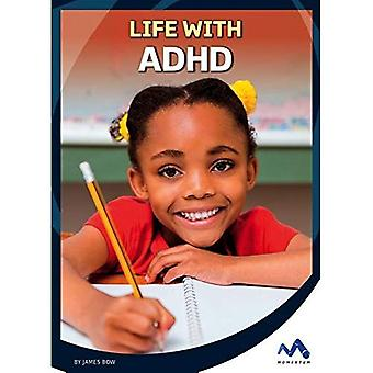 Life with ADHD (Everyday Heroes)