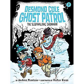 Sömngång snögubbe (Desmond Cole Ghost patrull)